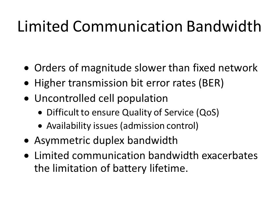 Limited Communication Bandwidth