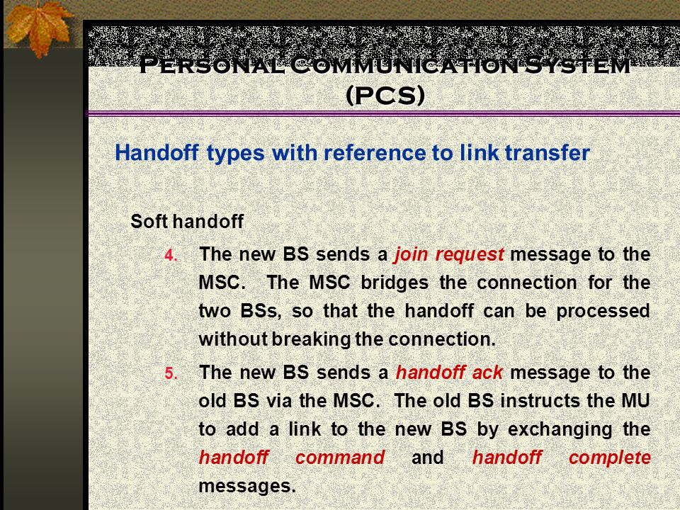 Personal Communication System (PCS)