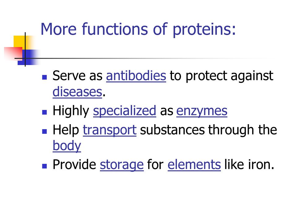 More functions of proteins: