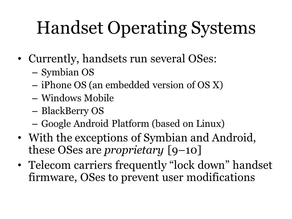 Handset Operating Systems