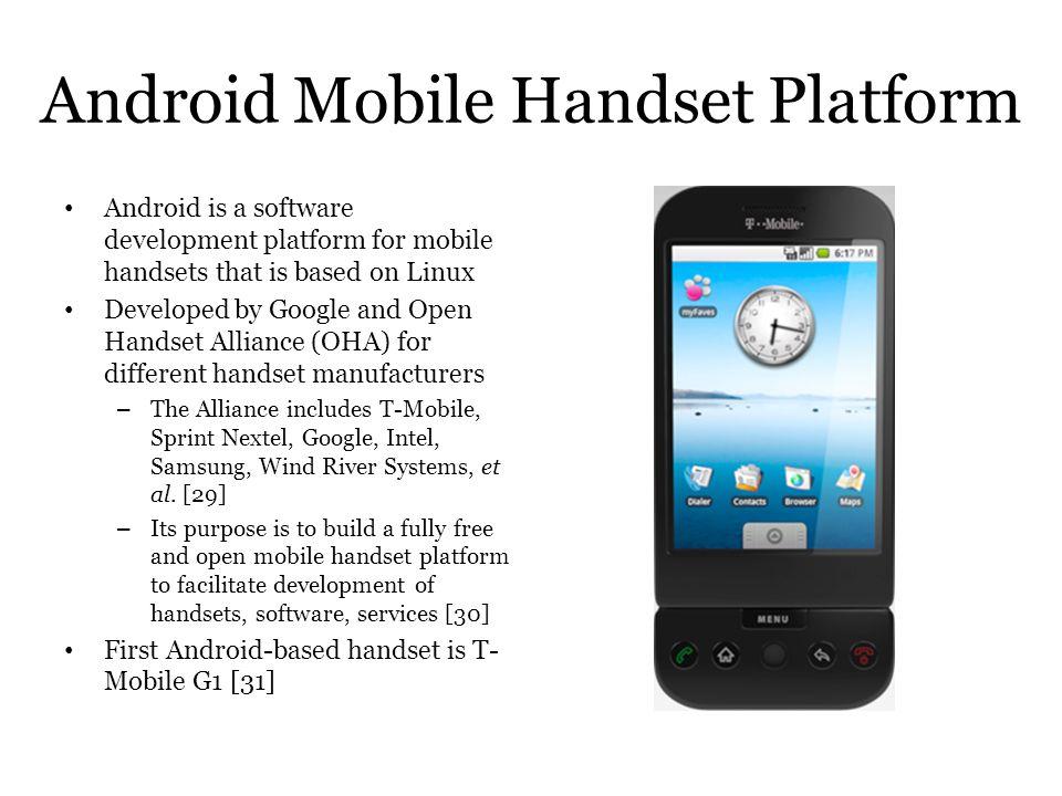 Android Mobile Handset Platform