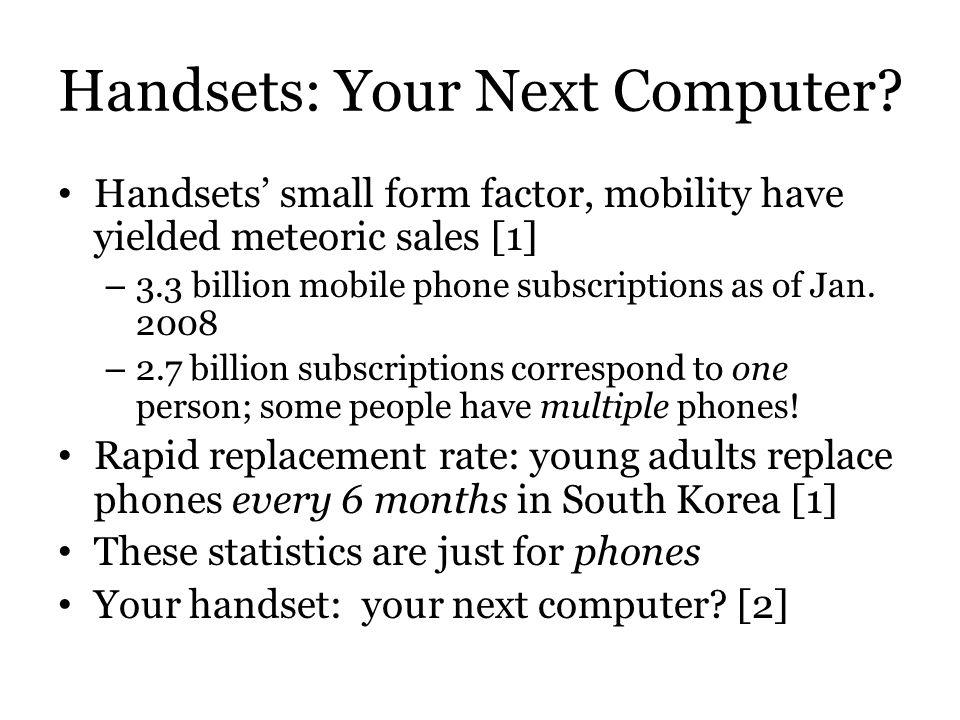 Handsets: Your Next Computer