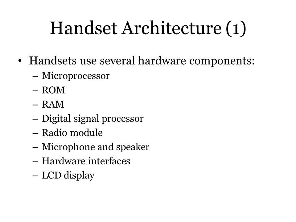 Handset Architecture (1)