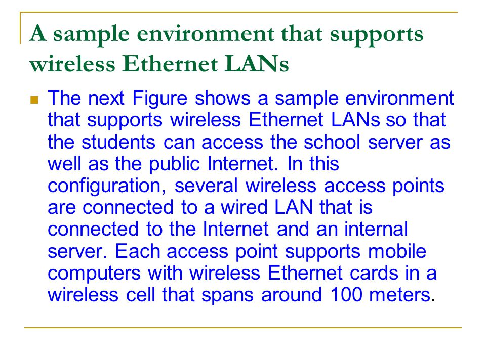 A sample environment that supports wireless Ethernet LANs