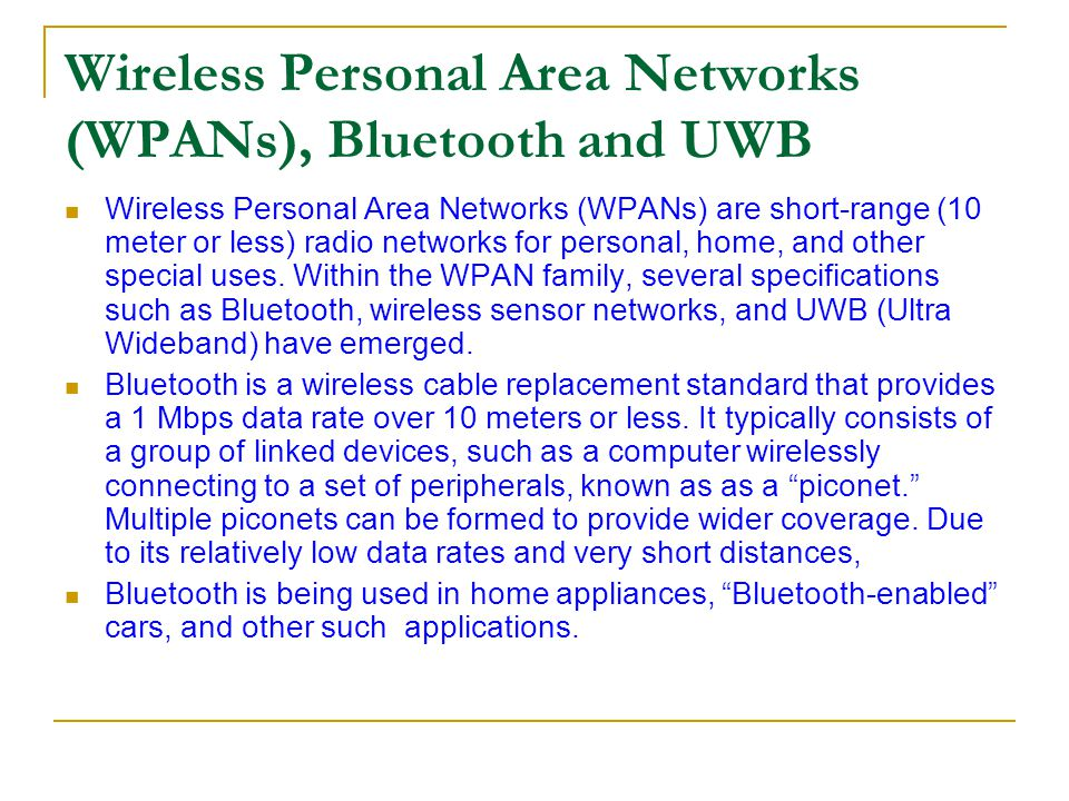 Wireless Personal Area Networks (WPANs), Bluetooth and UWB