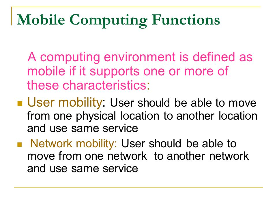 Mobile Computing Functions