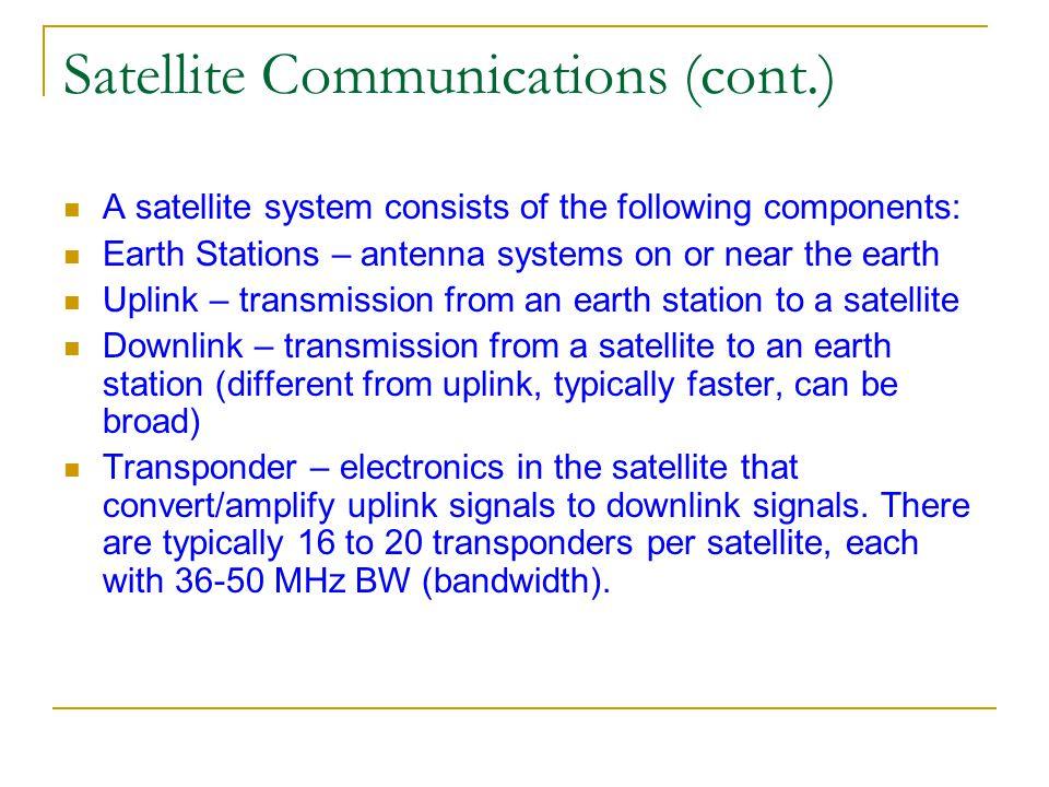 Satellite Communications (cont.)