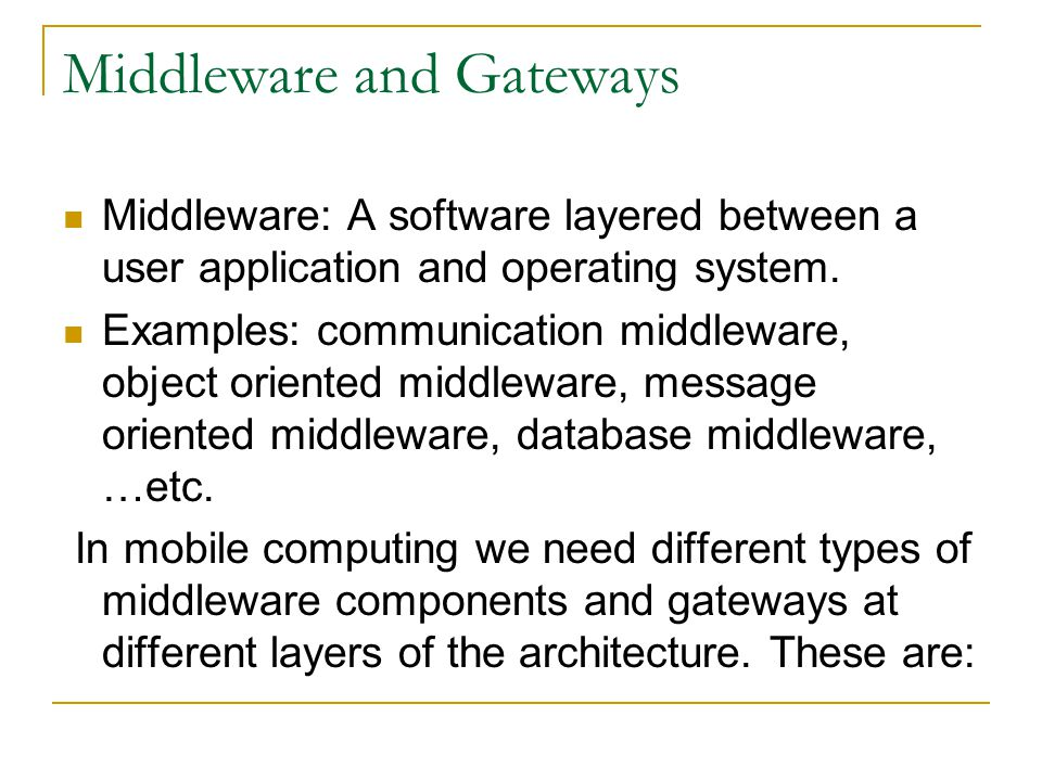 Middleware and Gateways