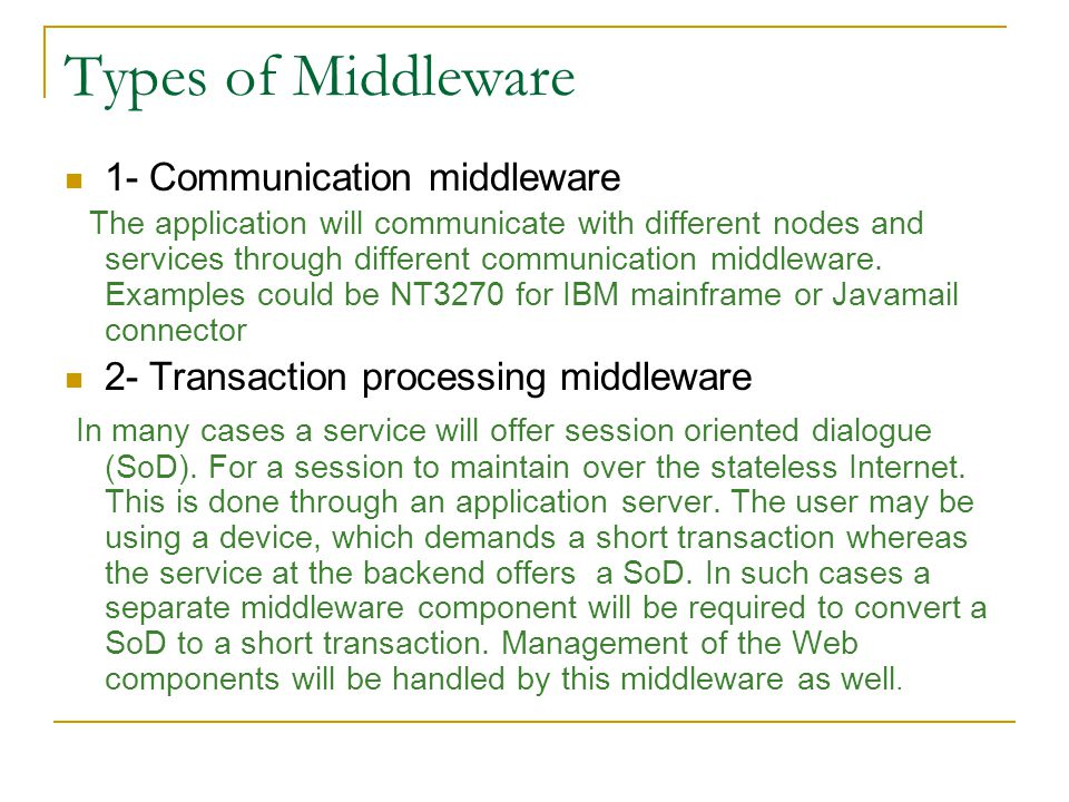 Types of Middleware 1- Communication middleware