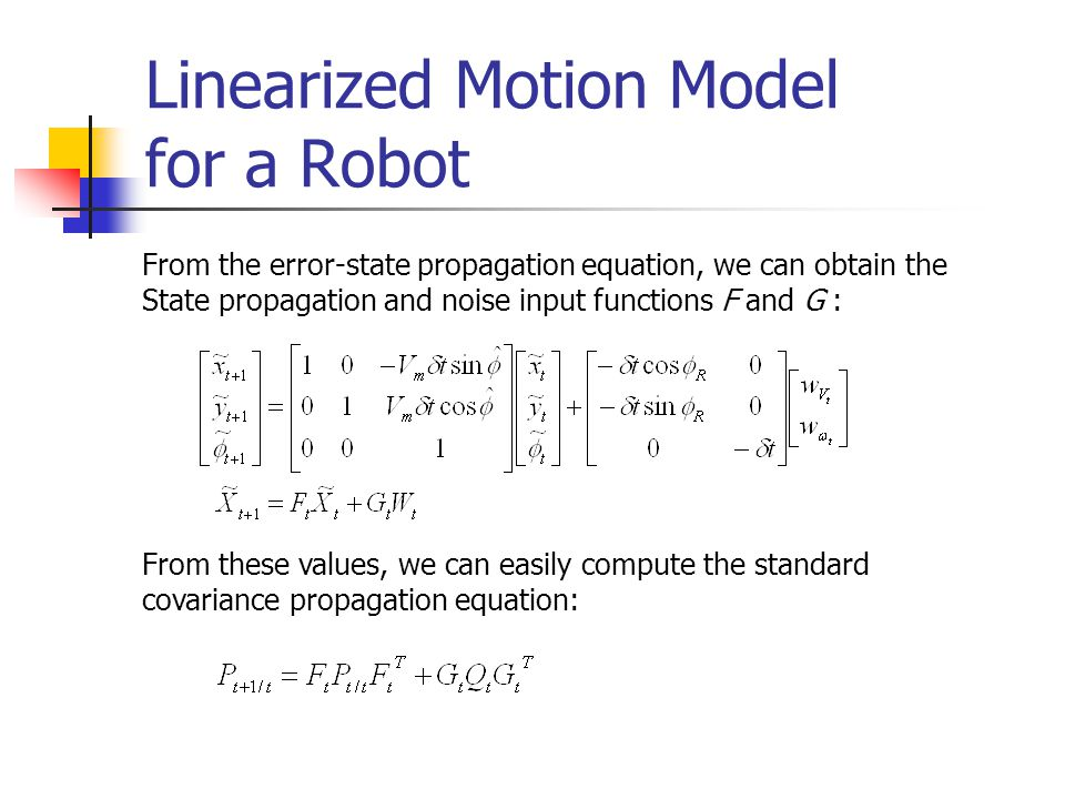 Linearized Motion Model for a Robot