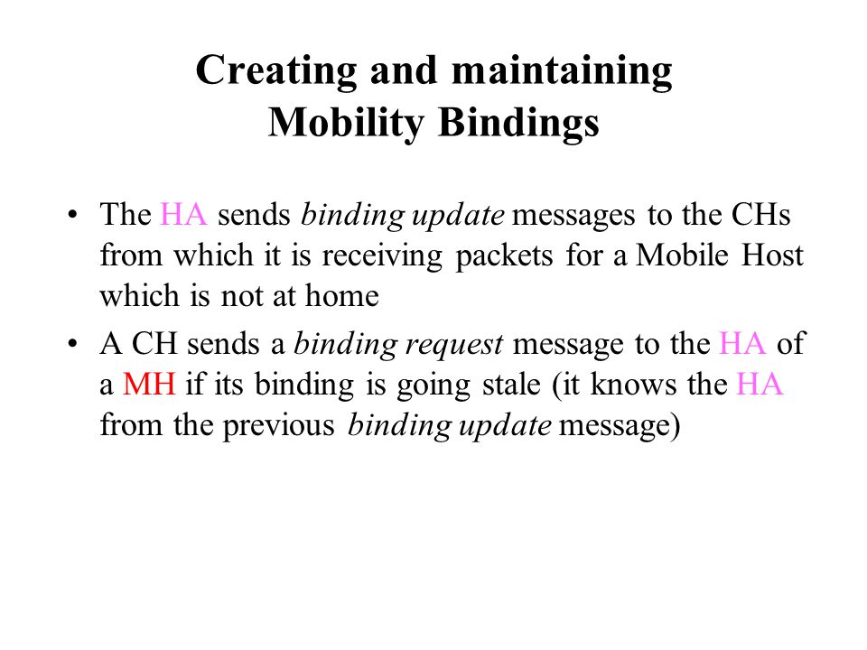 Creating and maintaining Mobility Bindings