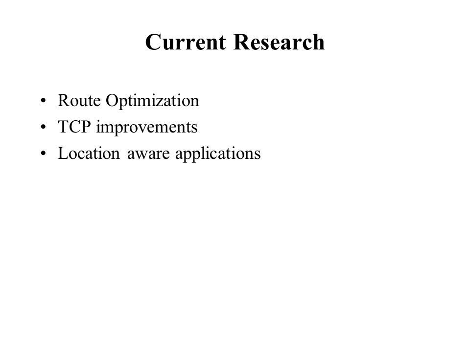 Current Research Route Optimization TCP improvements