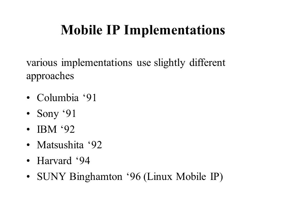 Mobile IP Implementations