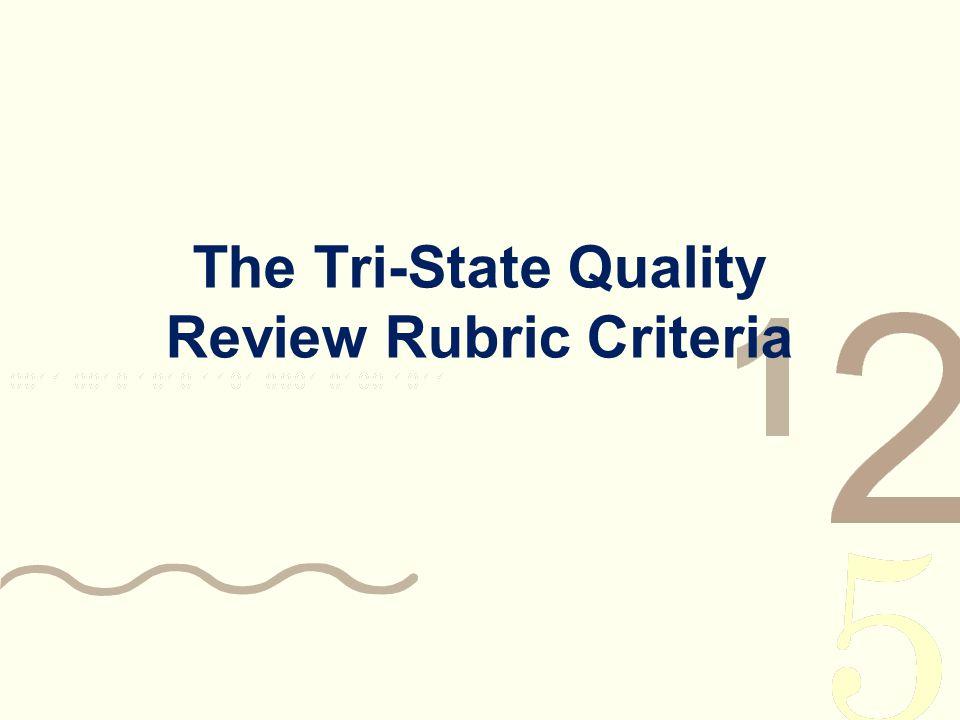 The Tri-State Quality Review Rubric Criteria