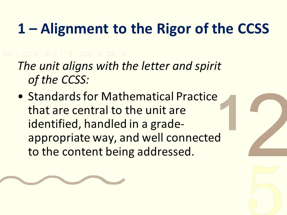 1 – Alignment to the Rigor of the CCSS