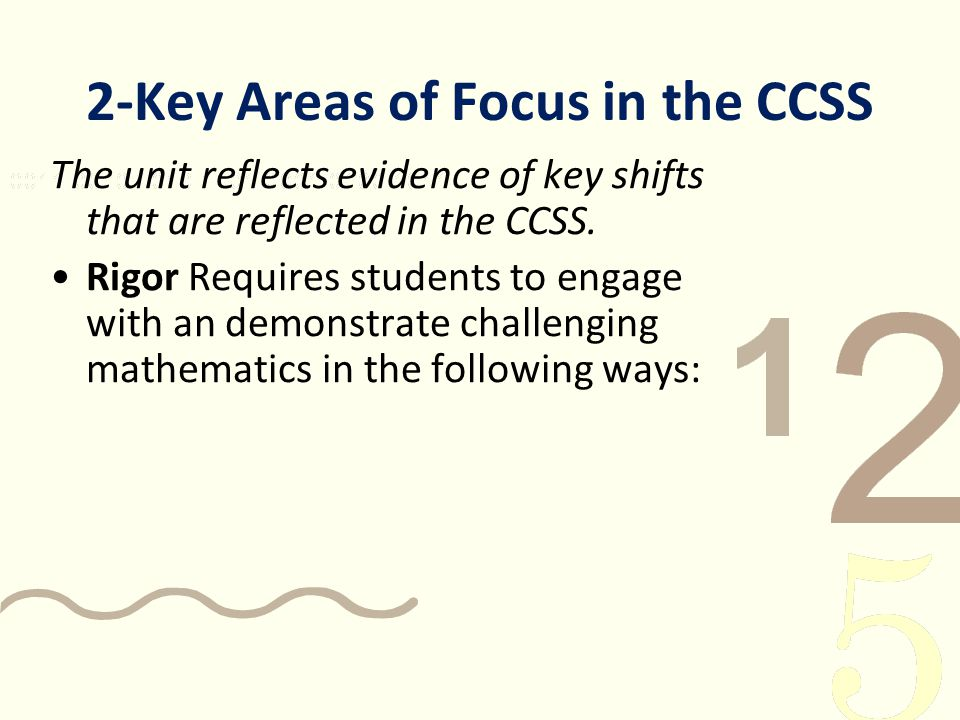 2-Key Areas of Focus in the CCSS