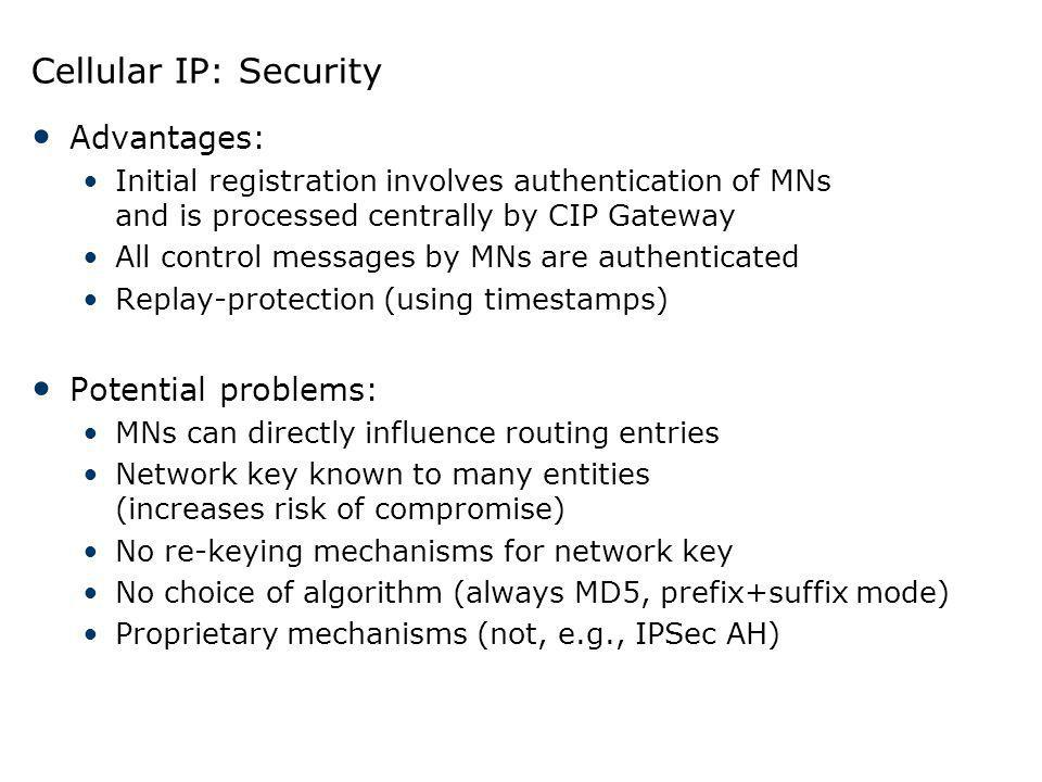 Cellular IP: Security Advantages: Potential problems: