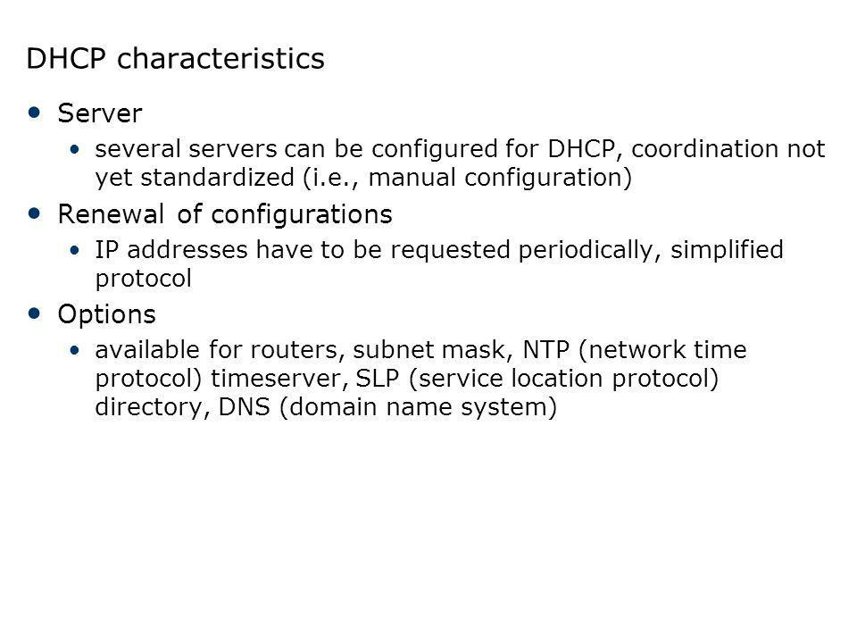 DHCP characteristics Server Renewal of configurations Options
