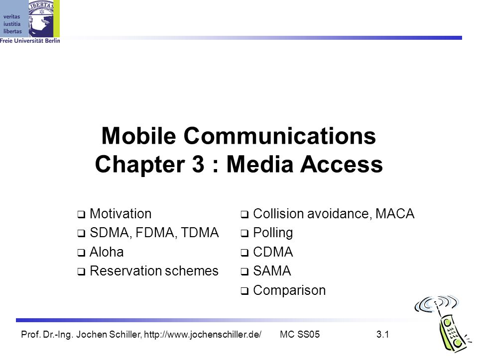 Mobile Communications Chapter 3 : Media Access