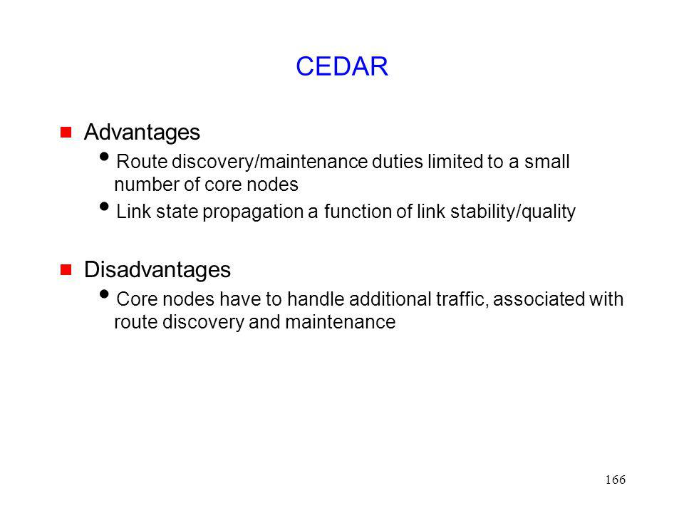 CEDAR Advantages Disadvantages