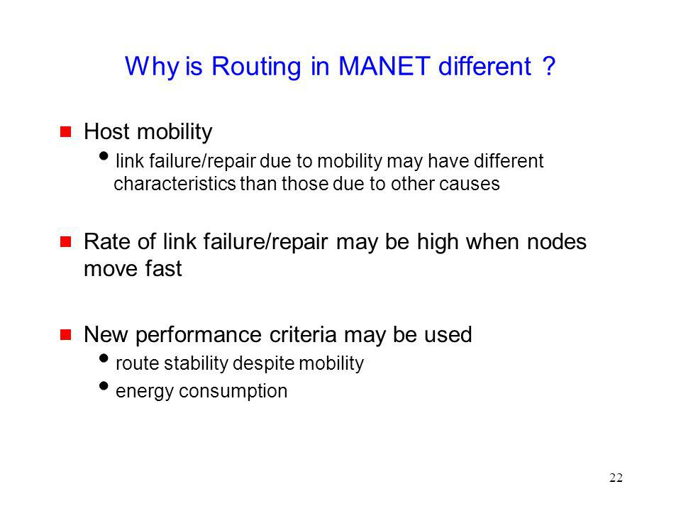 Why is Routing in MANET different