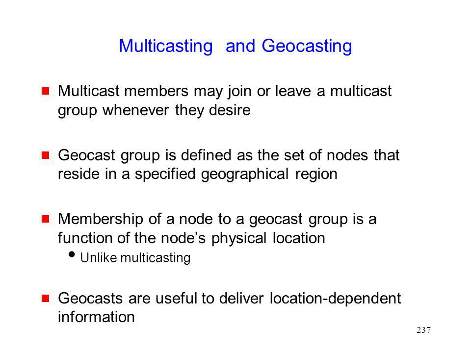 Multicasting and Geocasting