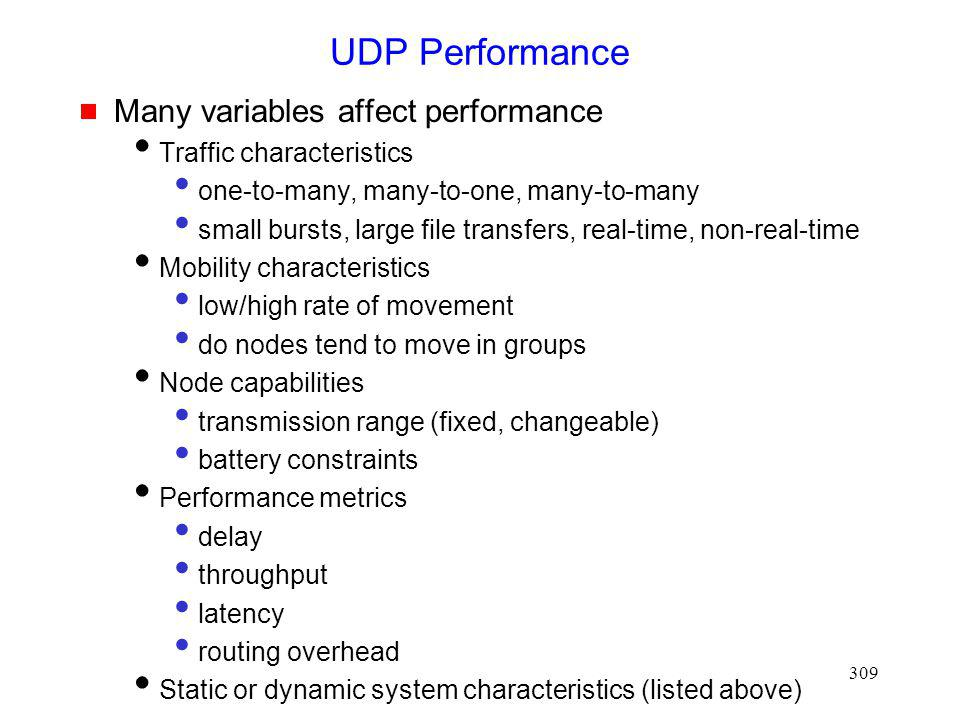 UDP Performance Many variables affect performance