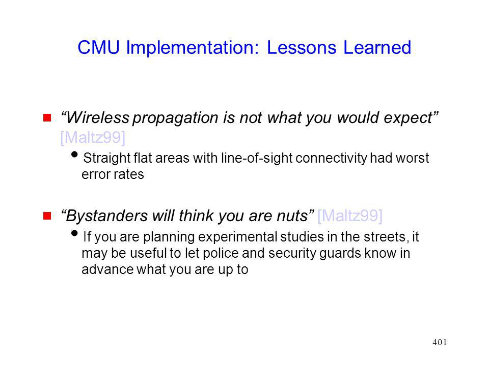 CMU Implementation: Lessons Learned