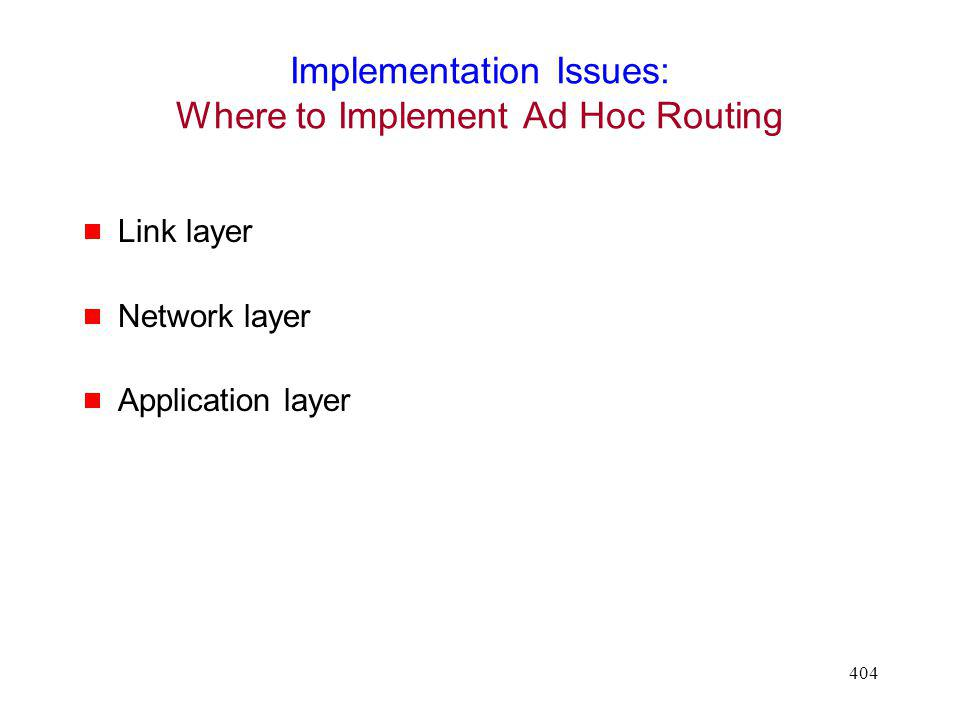 Implementation Issues: Where to Implement Ad Hoc Routing