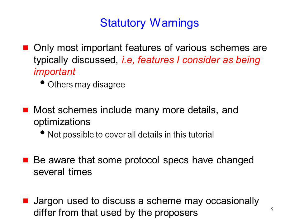 Statutory Warnings Only most important features of various schemes are typically discussed, i.e, features I consider as being important.