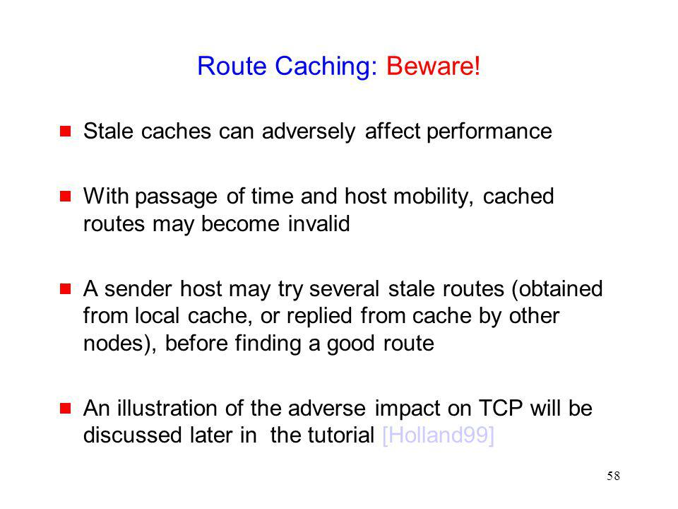 Route Caching: Beware! Stale caches can adversely affect performance