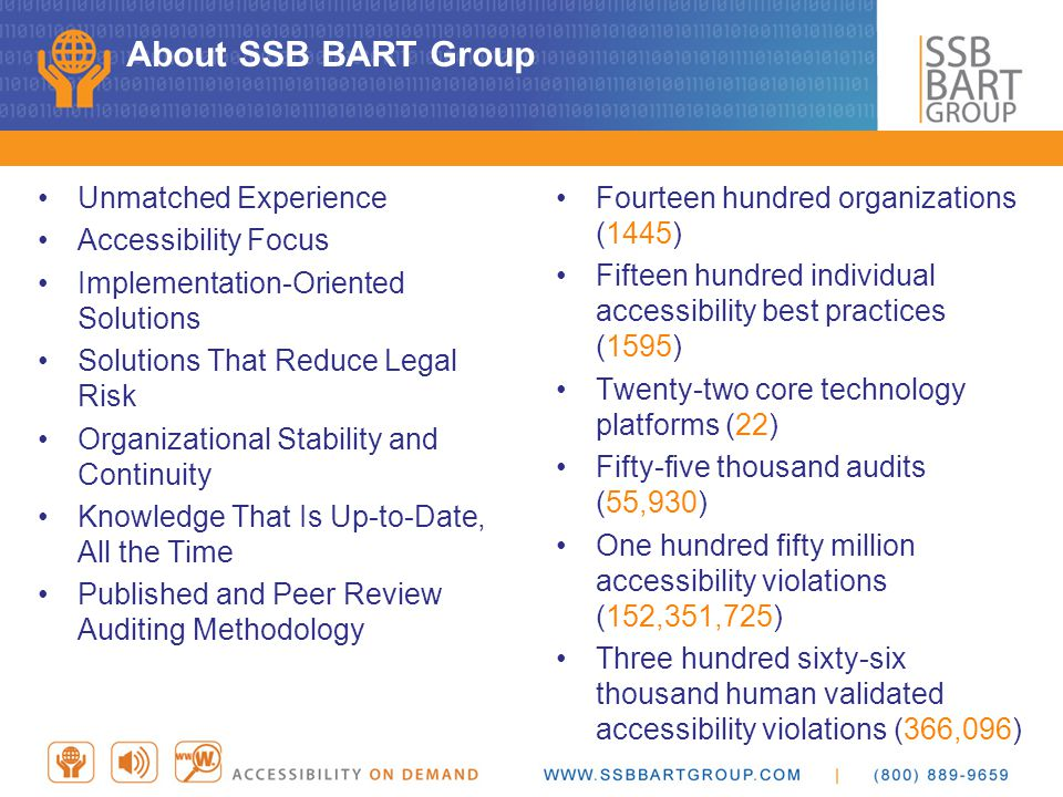 About SSB BART Group Unmatched Experience Accessibility Focus