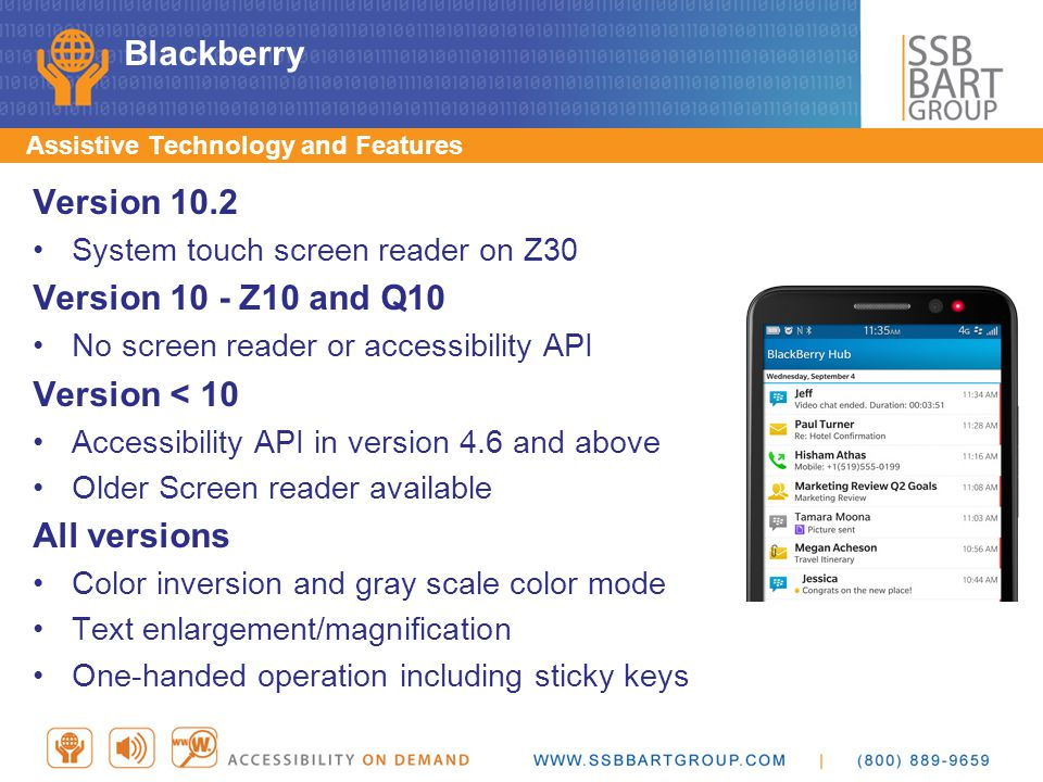 Blackberry Version 10.2 Version 10 - Z10 and Q10 Version < 10