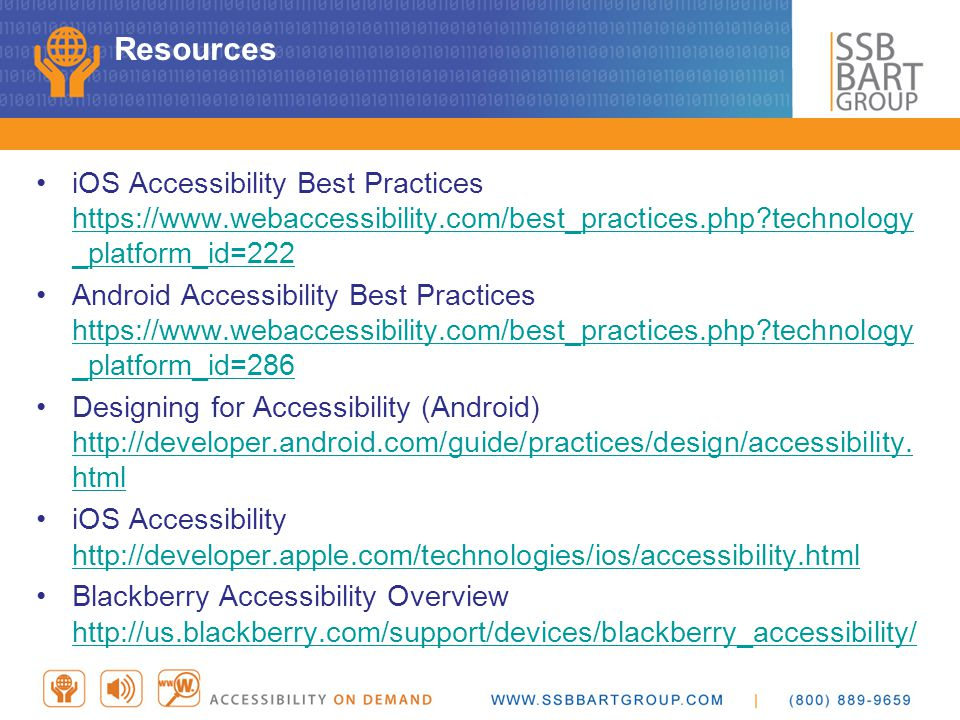 Resources iOS Accessibility Best Practices https://www.webaccessibility.com/best_practices.php technology _platform_id=222.
