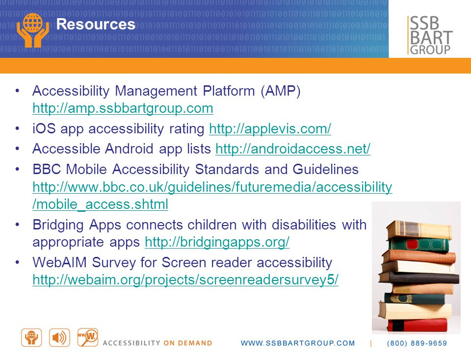 Resources Accessibility Management Platform (AMP) http://amp.ssbbartgroup.com. iOS app accessibility rating http://applevis.com/