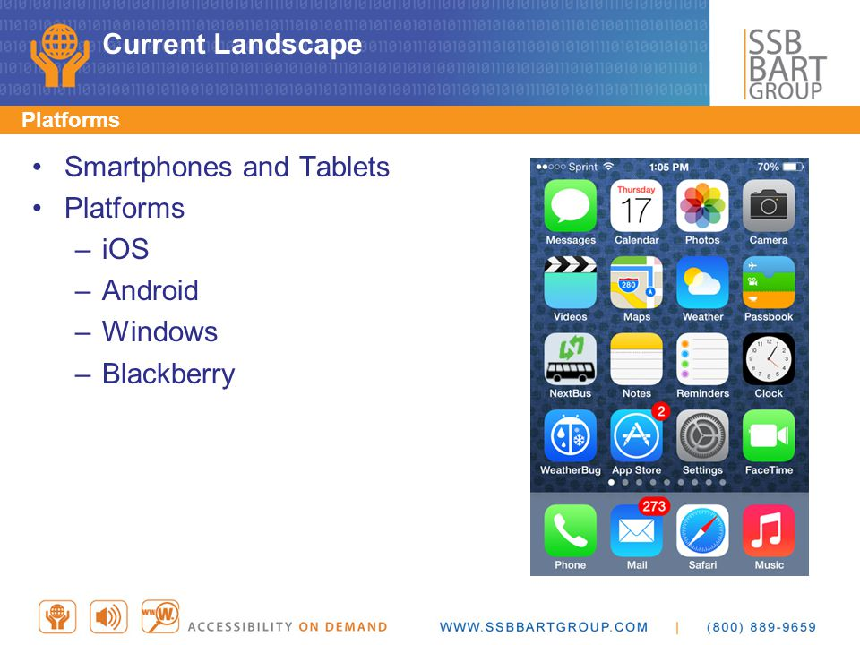 Smartphones and Tablets Platforms iOS Android Windows Blackberry