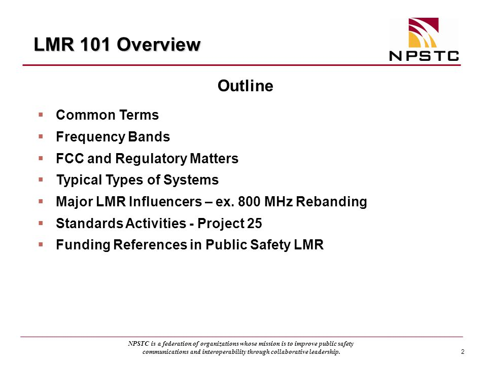 LMR 101 Overview Outline Common Terms Frequency Bands