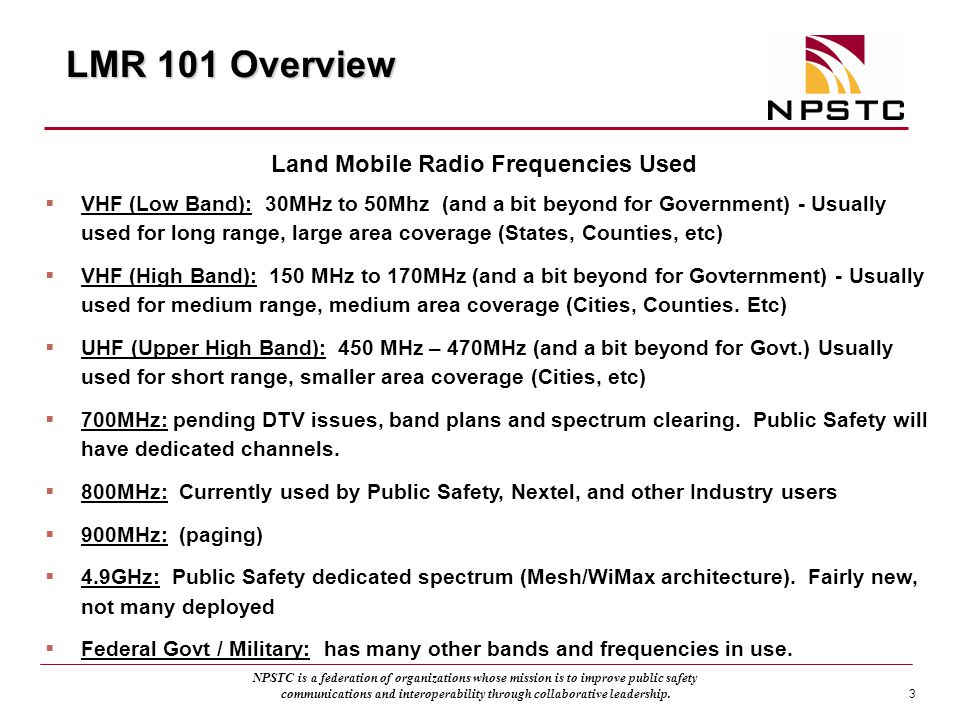 Land Mobile Radio Frequencies Used