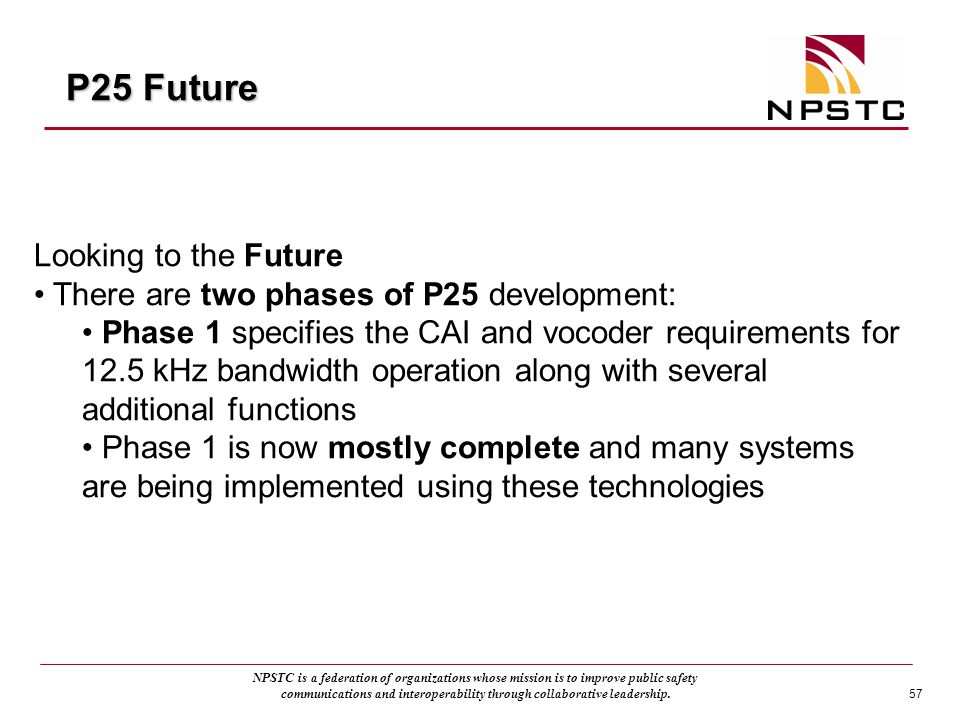 P25 Future Looking to the Future