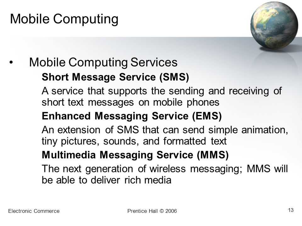 Mobile Computing Mobile Computing Services Short Message Service (SMS)