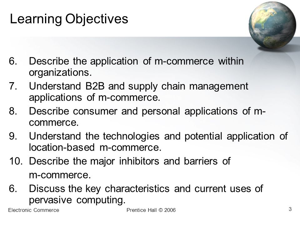 Learning Objectives Describe the application of m-commerce within organizations.