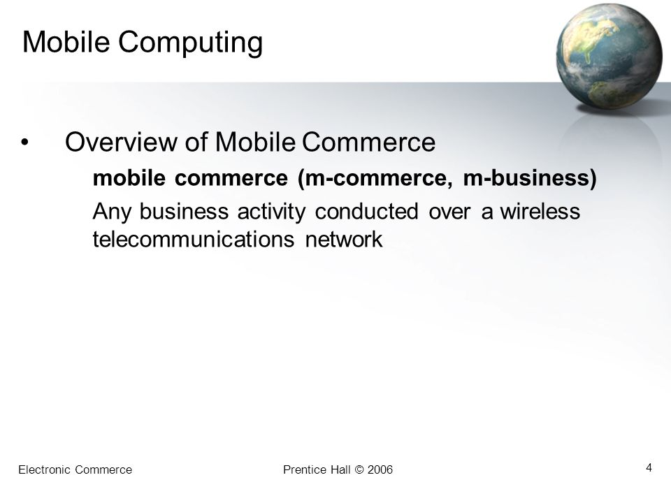 Mobile Computing Overview of Mobile Commerce