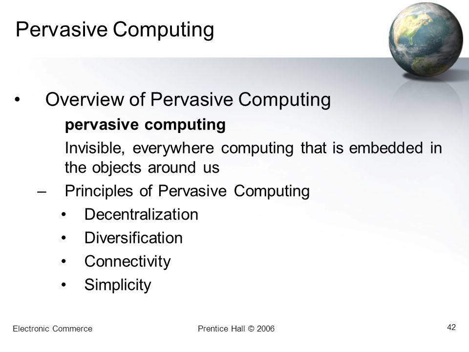 Pervasive Computing Overview of Pervasive Computing