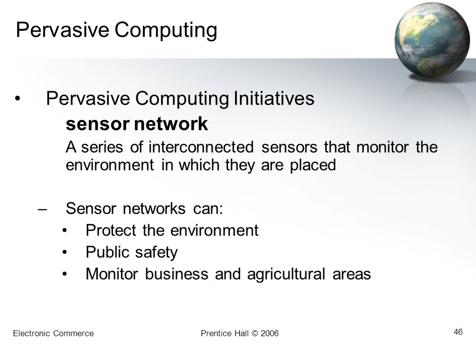 Pervasive Computing Pervasive Computing Initiatives sensor network