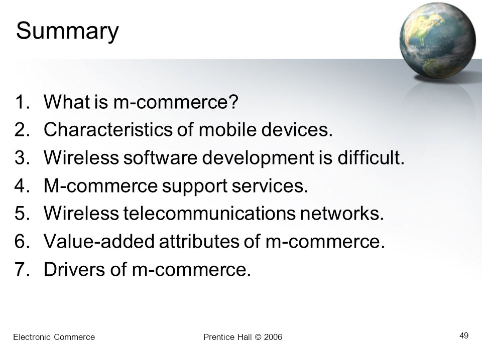 Summary What is m-commerce Characteristics of mobile devices.