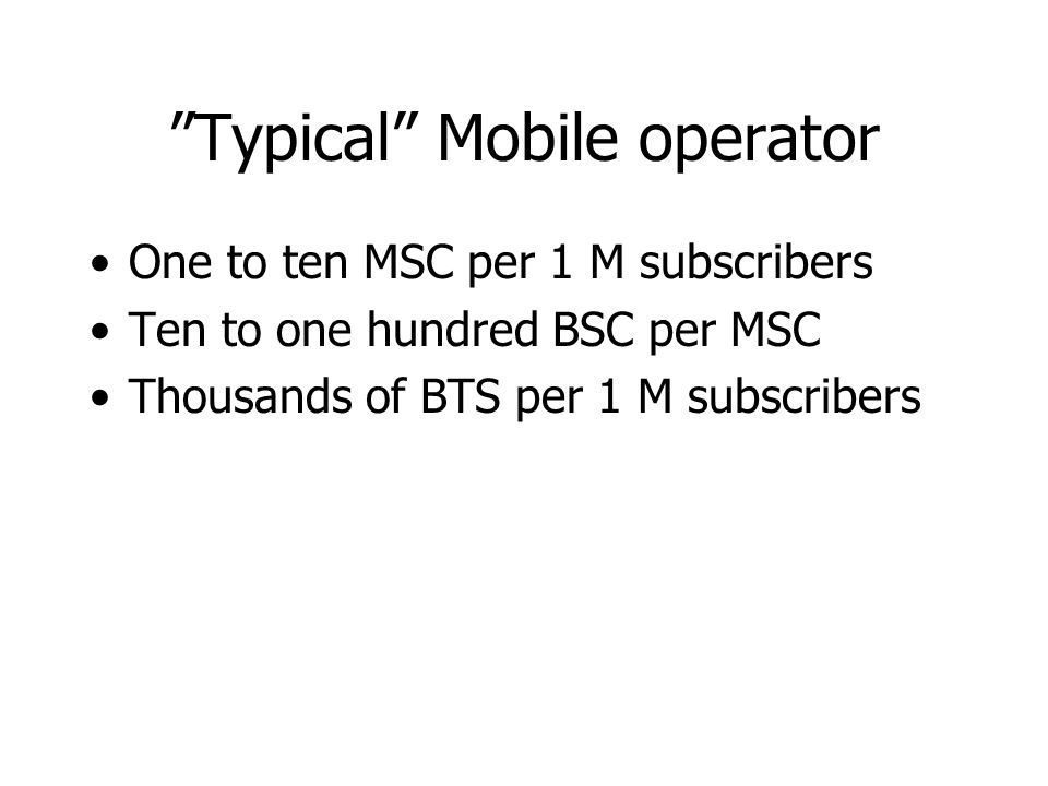Typical Mobile operator