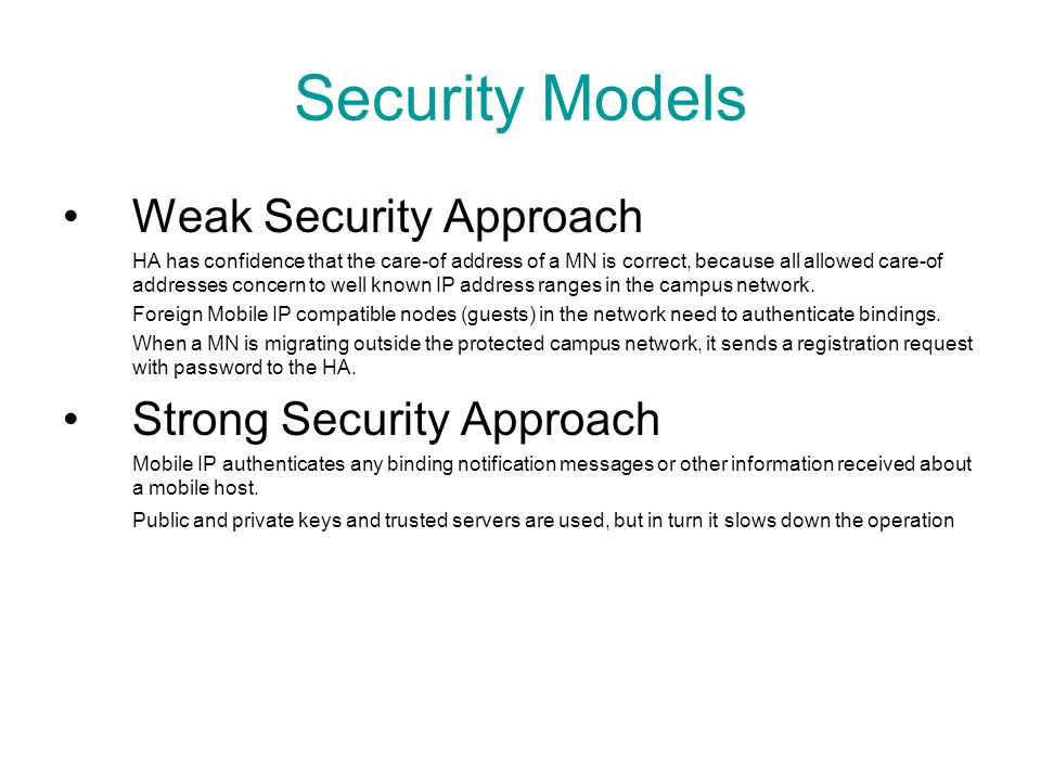 Security Models Weak Security Approach Strong Security Approach