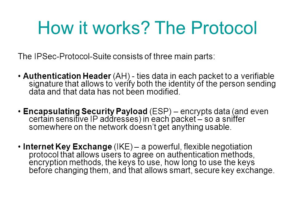 How it works The Protocol