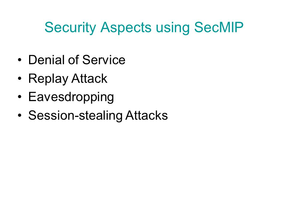 Security Aspects using SecMIP