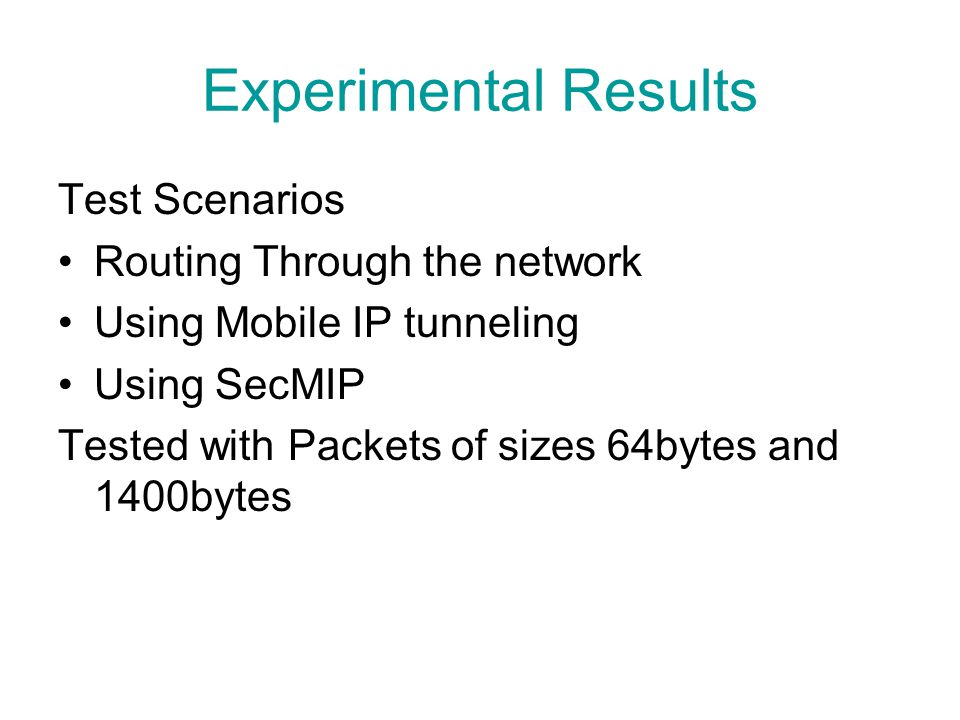 Experimental Results Test Scenarios Routing Through the network